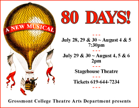 80 Days! July 28 - Aug 6, Stagehouse Theatre, Tickets 619-644-7234